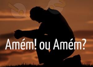 Significado e origem da palavra Amém